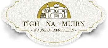 Tigh Na Muirn - Staging
